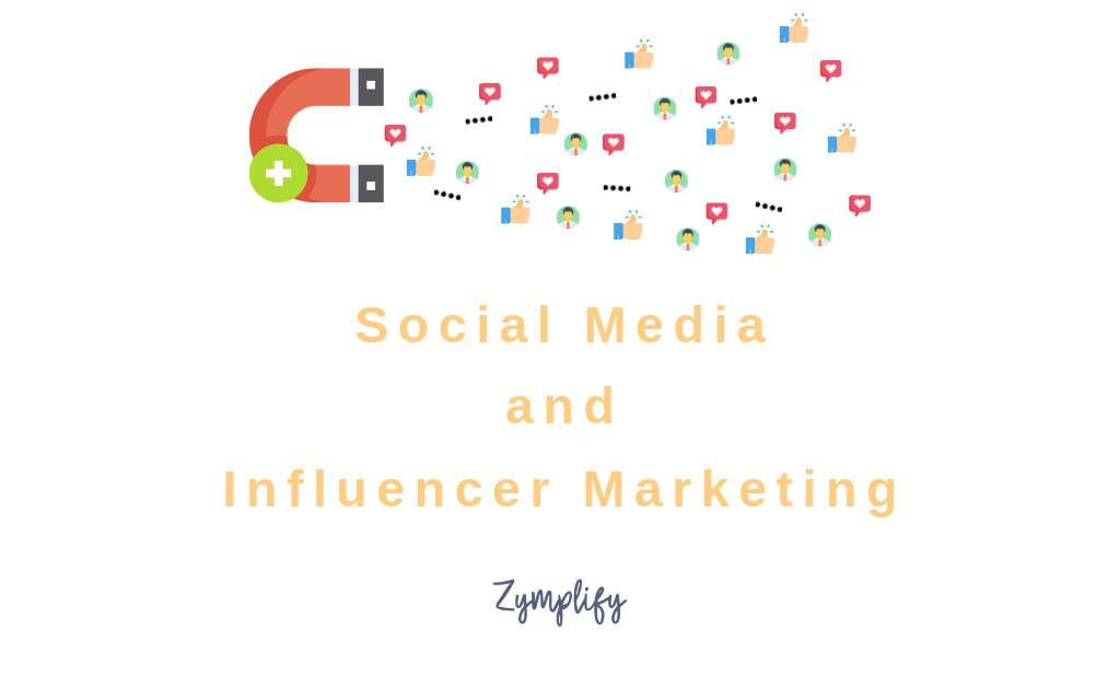 Social Media and Influencer Marketing