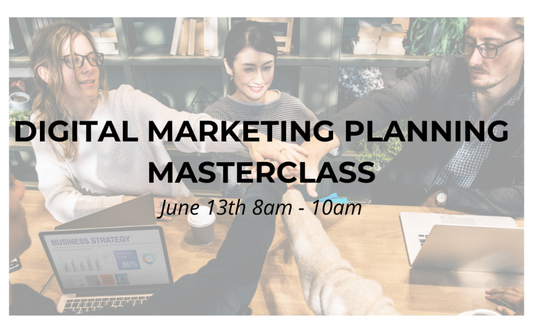 WORKSHOP | Digital Marketing Planning Masterclass